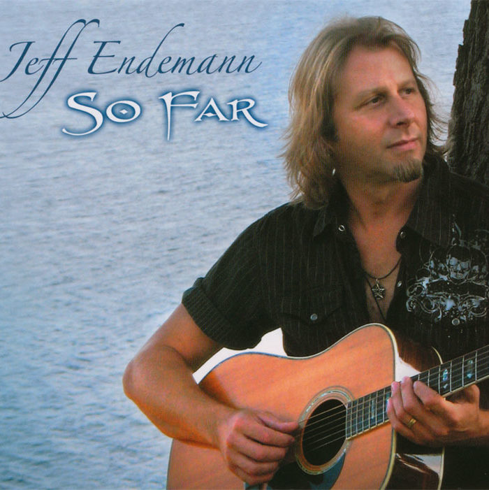 Jeff Endemann - So Far